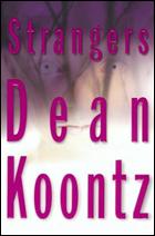 """""""Strangers"""" by Dean Koontz"""