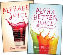 "Roy Blount Jr.'s ""Alphabet Juice"""