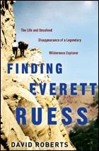 """Finding Everett Ruess"" by David Roberts"