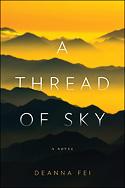 """""""A Thread of Sky"""" by Deanna Fei"""