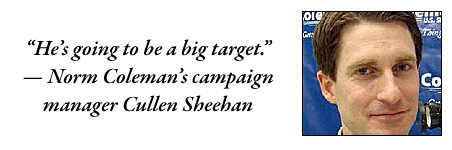 """Norm Coleman's campaign manager Cullen Sheehan: """"He's going to be a big target."""""""