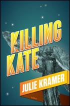"""""""Killing Kate"""" by Julie Kramer"""