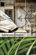 """Saltwater Empire: Poems"" by Raymond McDaniel"