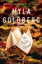 """The False Friend"" by Myla Goldberg"