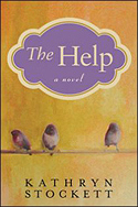 """The Help"" by Kathryn Stockett"