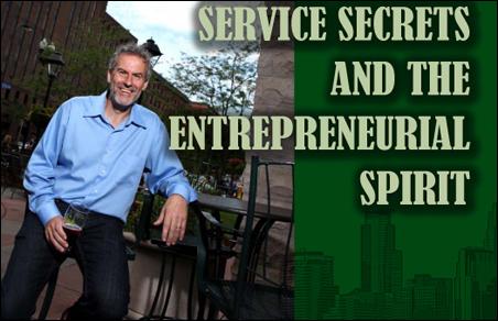 Service Secrets and the Entrepreneurial Spirit