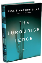 """""""The Turquoise Ledge"""" by Leslie Marmon Silko"""