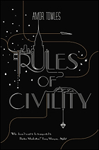 """""""Rules of Civility"""" by Amor Towles"""