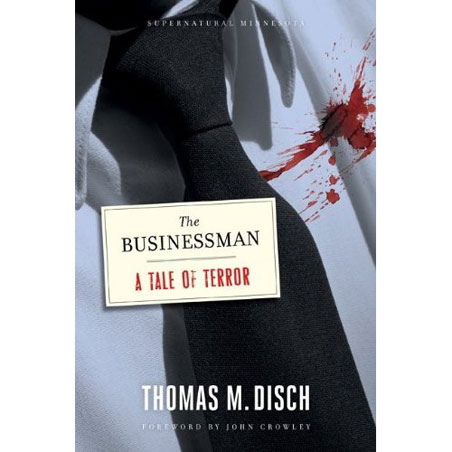 """""""The Businessman: A Tale of Terror"""" by Thomas M. Disch"""