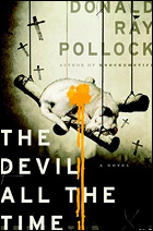 """""""The Devil All The Time"""" by Donald Ray Pollock"""