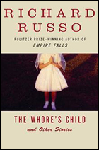 """The Whore's Child"" by Richard Russo"