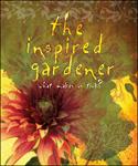 """The Inspired Gardener: What Makes Us Tick"""