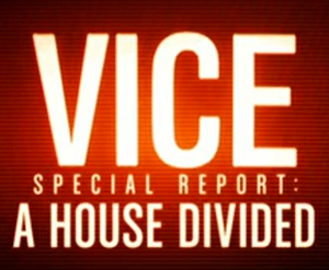 Vice: 'A House Divided'