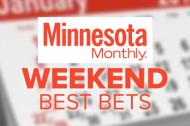 Weekend Best Bets from Minnesota Monthly logo