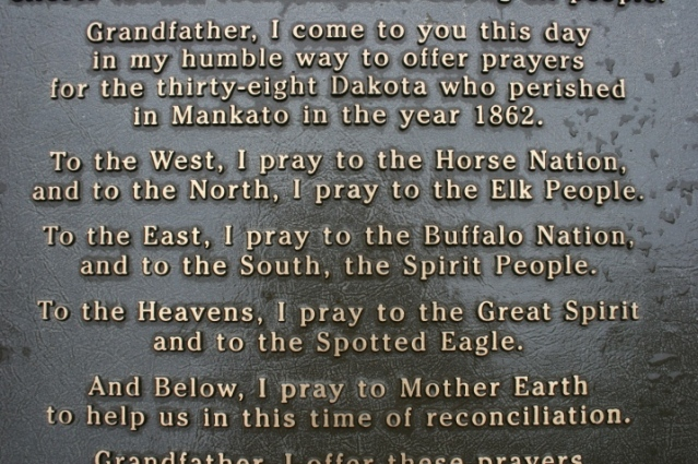 Words on a marker in Reconciliation Park in Mankato where 38 Dakota were hung on December 26, 1862. This stands as the largest mass execution in American history. Initially, 303 were sentenced to death. President Abraham Lincoln approved the deaths of 39 and granted a last-minute reprieve to one other.