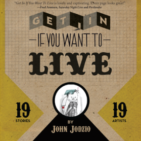 Get in if you want to live cover