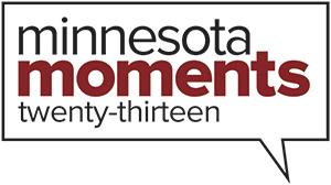 Minnesota Moments 2013